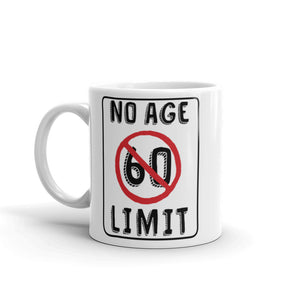 No Age Limit - 60th Birthday  Gift Mug