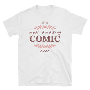 Most Amazing Comic Ever - A Charming Unisex Gift Tee