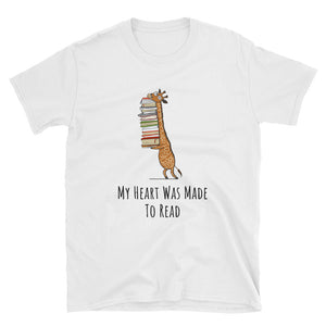 My Heart Was Made To Read - Book Reader Gift Tee