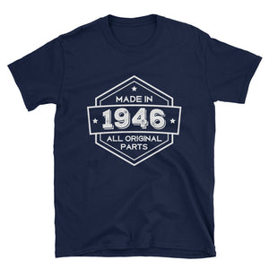 Made in 1946 - 72nd Birthday Gift Unisex T-Shirt