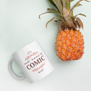 Most Amazing Comic Ever - Comedian Gift Mug