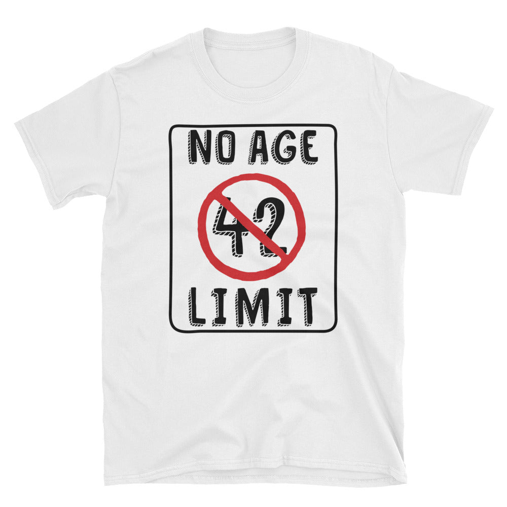No Age Limit - 42nd Birthday Unisex Gift T-Shirt