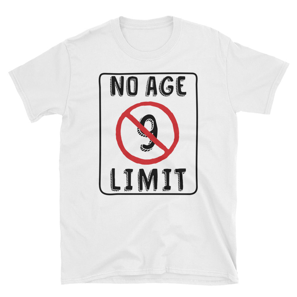 No Age Limit - 9th Birthday Unisex Gift T-Shirt