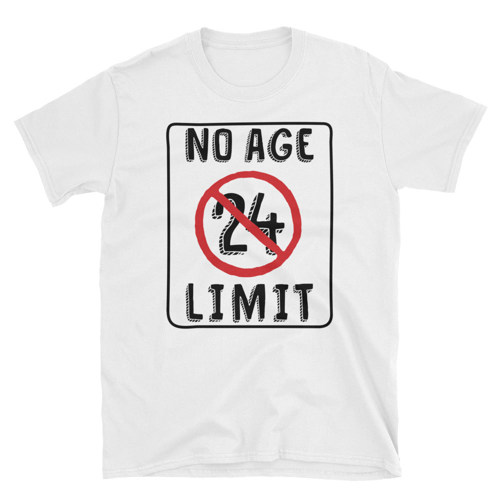 No Age Limit - 24th Birthday Unisex Gift T-Shirt
