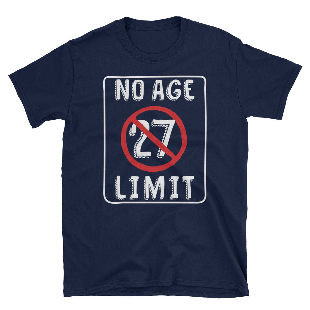 No Age Limit - 27th Birthday Unisex Gift T-Shirt