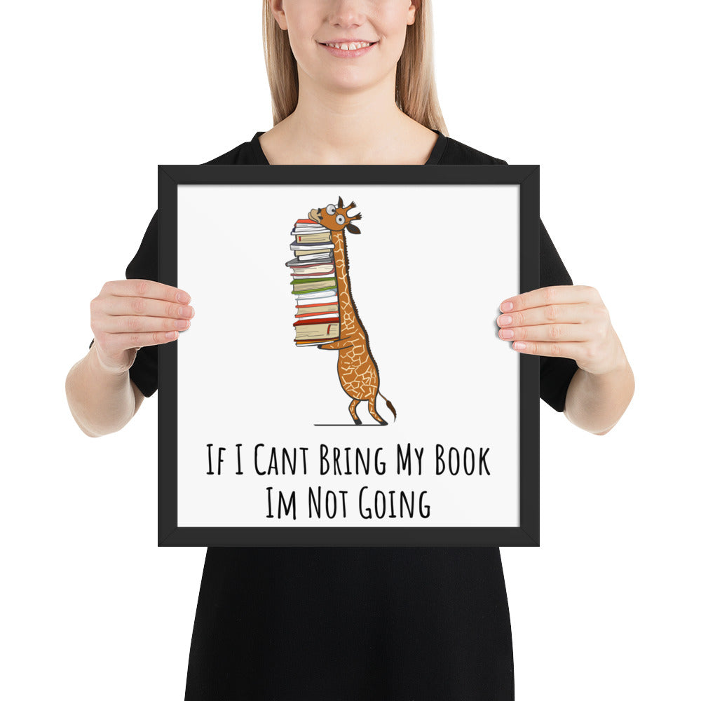 If My Book Is Open Your Mouth Is Closed - Bookworm Gift Framed Poster