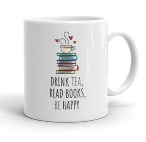 DRINK TEA, READ BOOKS, BE HAPPY - Bookworm Gift Mug - Gift Ideas - Familymily.com