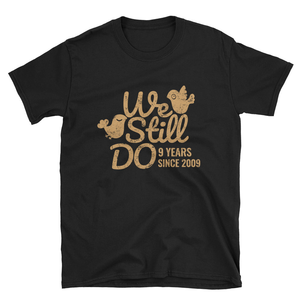 We Still Do 9 Years -  An Admirable Pottery 9th Wedding Anniversary Lovebirds Couple Gift Shirt