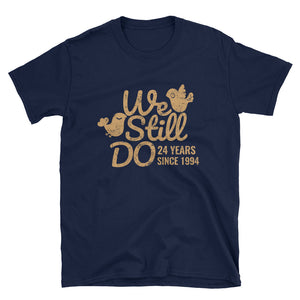We Still Do 24 Years -  A Splendid Opal 24th Wedding Anniversary Lovebirds Couple Gift Shirt