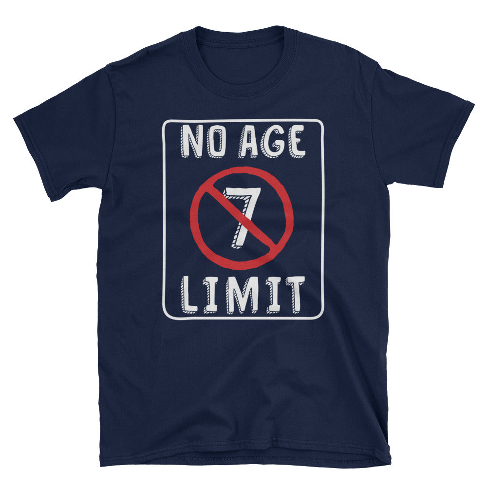 No Age Limit - 7th Birthday Unisex Gift T-Shirt