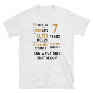 7 Year And We've Only Just Begun Couple Tee - Gift For 7th Wool Wedding Anniversary
