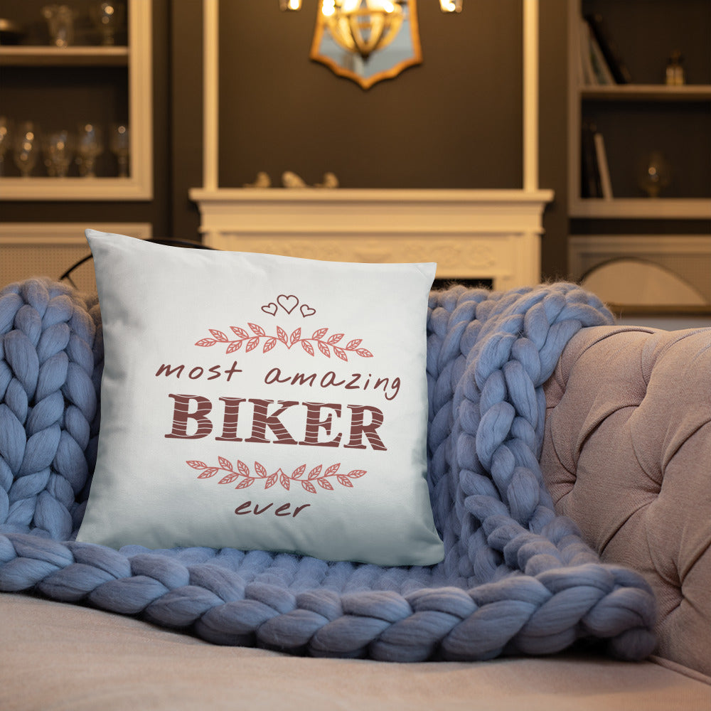 Most Amazing Biker Ever - Bicyclist Throw Pillow Gift