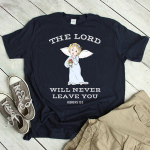 The Lord Will Never Leave You - Short-Sleeve Unisex T-Shirt