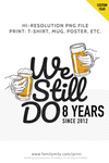 We Still Do 8 Years Beer Lover Wedding Anniversary Printable / PNG file