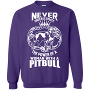 Never Underestimate the power of a woman with a Pitbull Sweatshirt