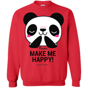 Pandas Make Me Happy, You Not so Much Sweatshirt