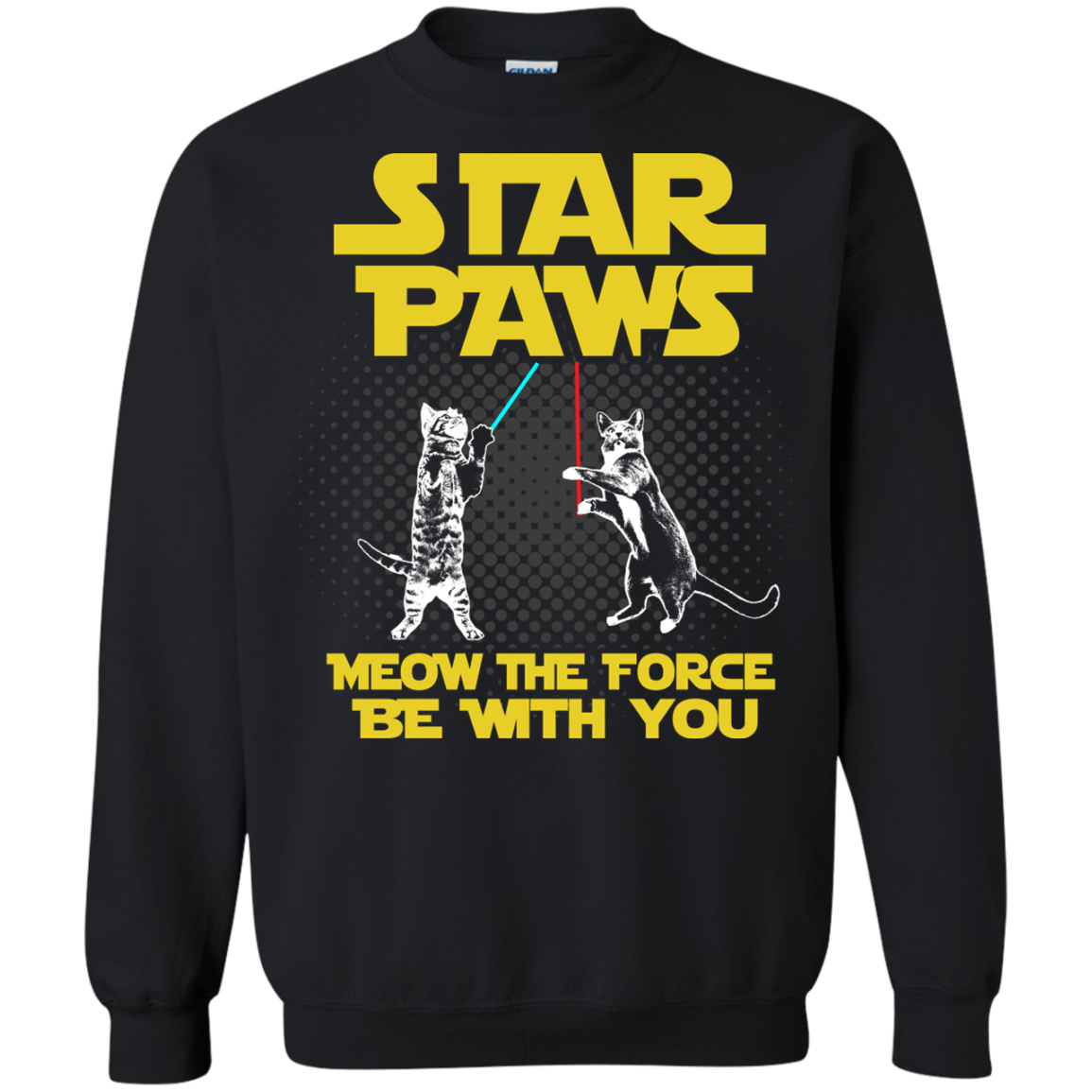 Star Paws Meow the force be with you Sweatshirt