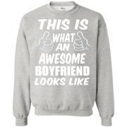 This is What an Awesome Boyfriend Looks Like Sweatshirt