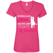 Nothing Says Home Like The Arms of My Husband Ladies' V-Neck T-Shirt