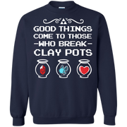 Zelda Good Things Come to Those Who Break Clay Pots Sweatshirt