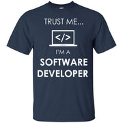 Trust me I'm A Software Developer T-Shirt