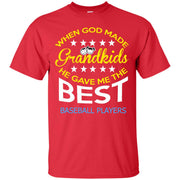 When God Made Grandkids He Gave me The Best Baseball Player T-Shirt