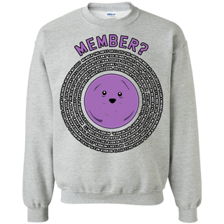 Member Berries Member all the Old Times Quotes Sweatshirt