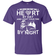 This Nurse Can Start Your Heart by Day, and Light your fire by Night T-Shirt