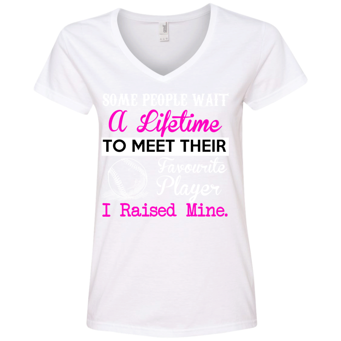 Some People Wait A Lifetime to meet their Favourite Baseball Player. Ladies' V-Neck T-Shirt