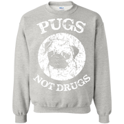 Pugs Not Drugs! Sweatshirt