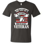 Never Underestimate the Love of a Father, Who is also a Veteran Men's V-Neck T-Shirt