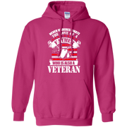 Never Underestimate the Love of a Father, Who is also a Veteran Hoodie