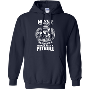 Never Underestimate the Power of a Woman with a Pitbull Hoodie