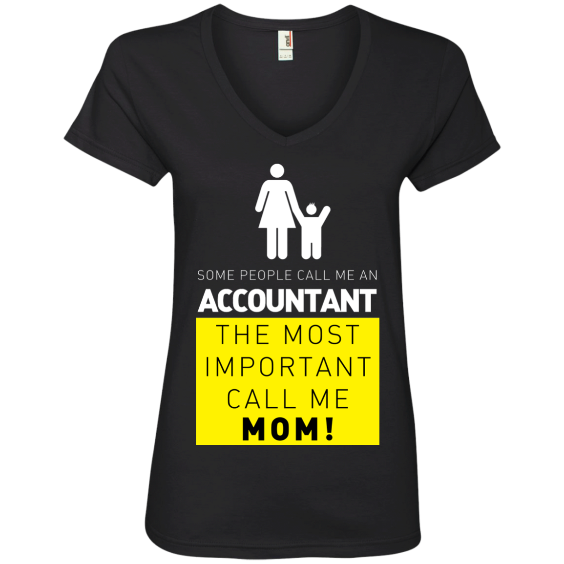 Some People Call Me Accountant, the Most Important Call me Mom Ladies' V-Neck T-Shirt