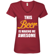 This Beer is Making me Awesome  Ladies' V-Neck Tee