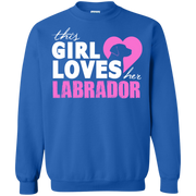 This Girl Loves her Labrador Sweatshirt