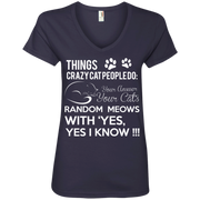 Things Crazy Cat People Do Ladies' V-Neck T-Shirt