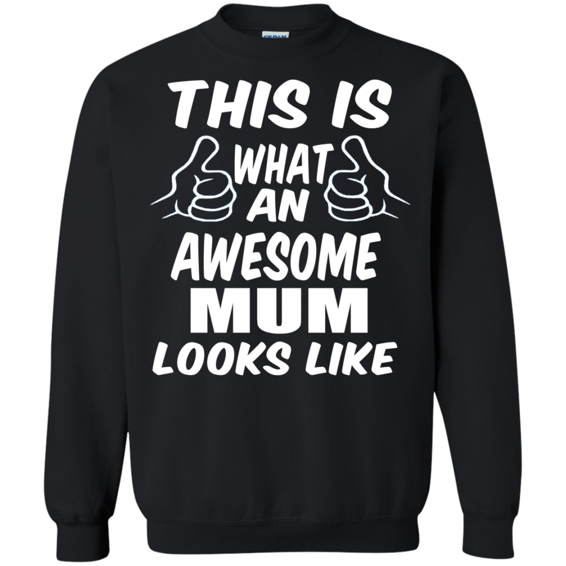 This is What an Awesome Mum Looks Like Sweatshirt
