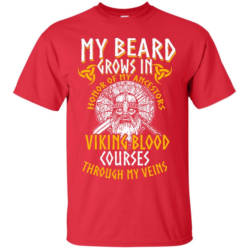 Viking Blood Courses Through My Veins! Beard T-Shirt