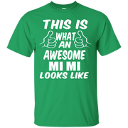 This is What an Awesome Mi Mi Looks Like T-Shirt