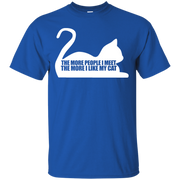 The More People I Meet, The More I Like Cats T-Shirt
