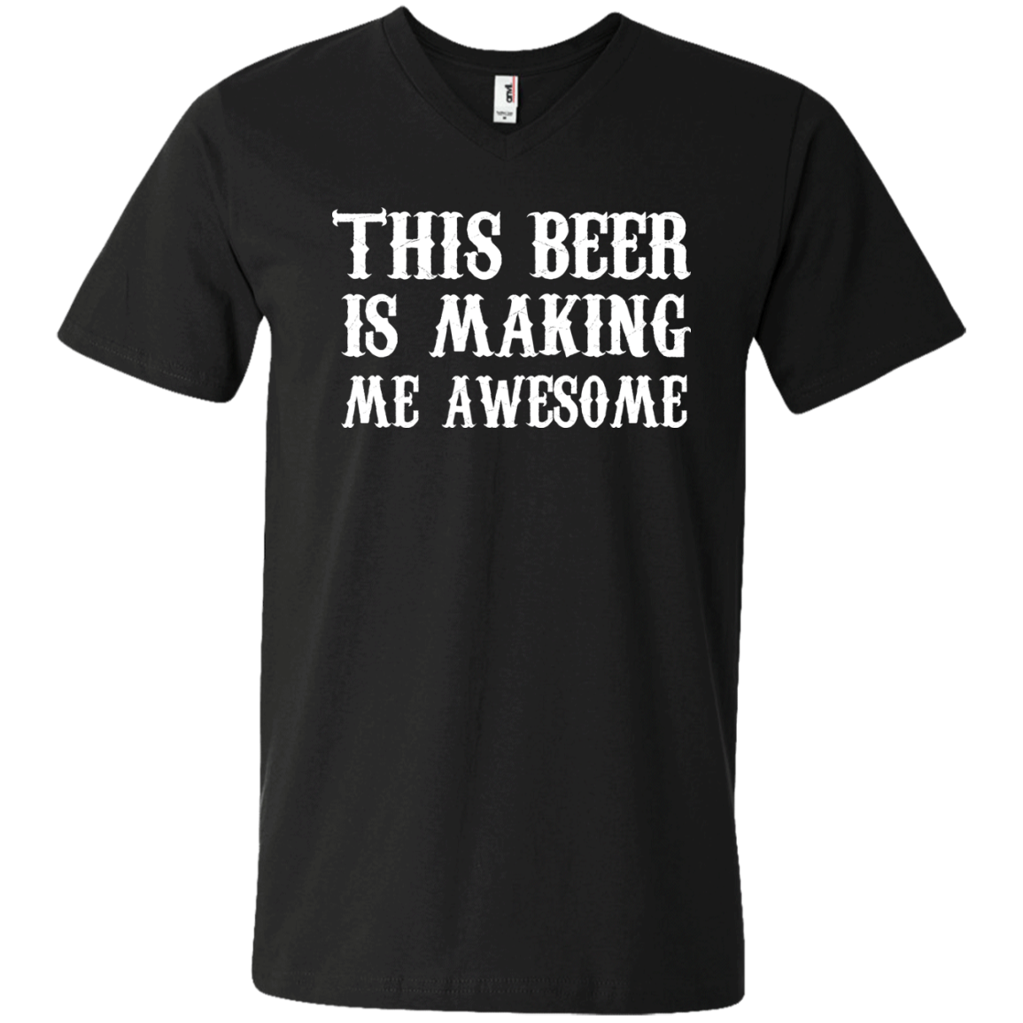 This Drink is Making me Awesome Shirt  Men's V-Neck T-Shirt