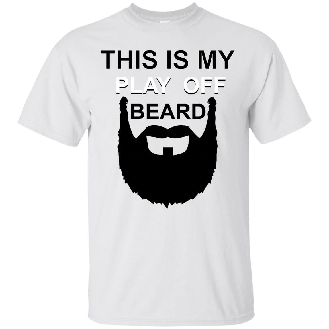 This is My Play Off Beard T-Shirt