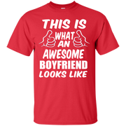 This is What an Awesome Boyfriend Looks Like T-Shirt