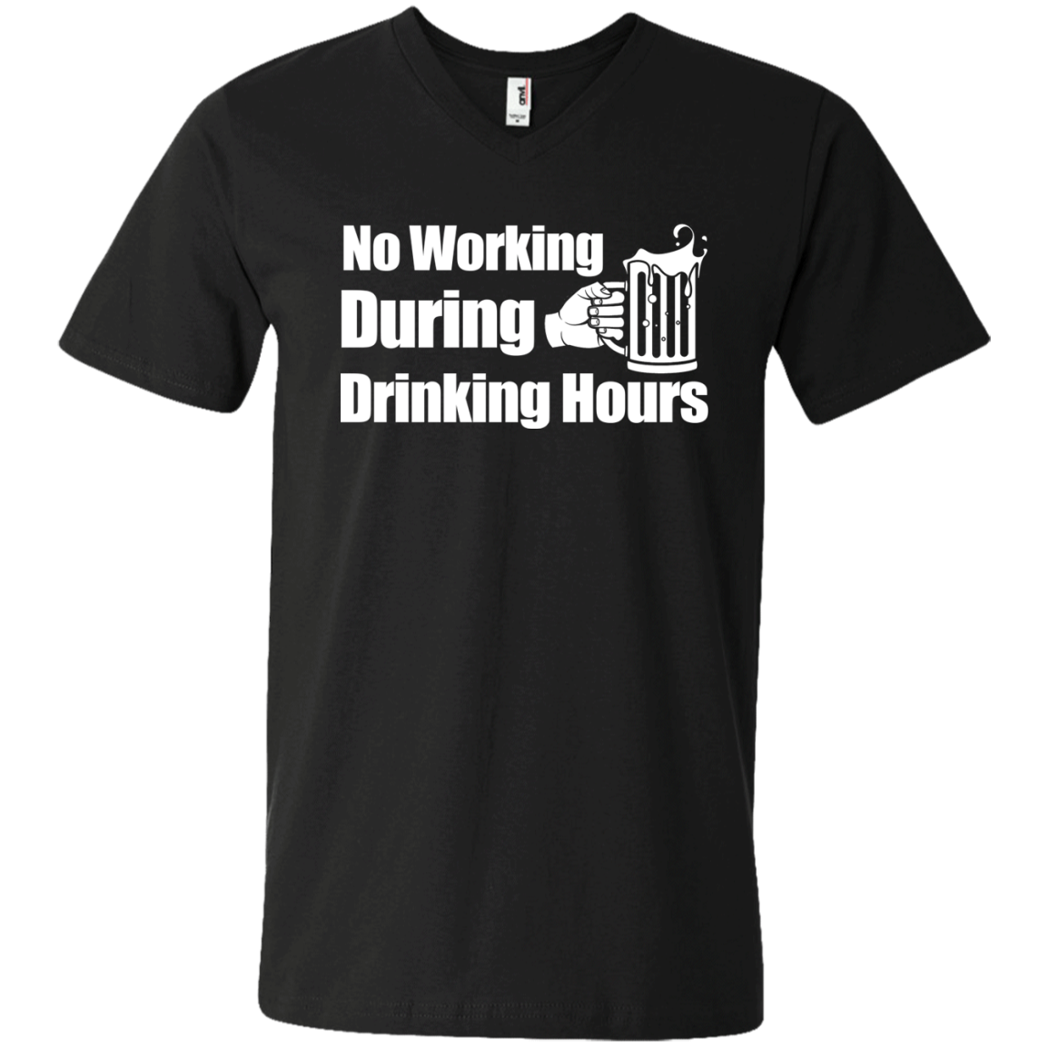 No Working During Drinking Hours Men's V-Neck T-Shirt