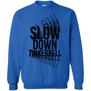 Slow Down Tinkerbell Trippy Words Sweatshirt
