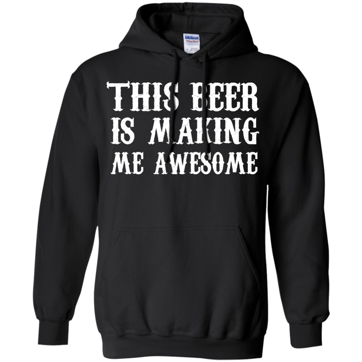 This Beer is Making me Awesome Shirt Hoodie