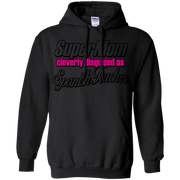 Super Mom, Cleverly Disguised as a Spanish Teacher Hoodie