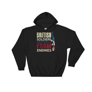 British Soldiers Always Protect Us From Enemies Hoodie