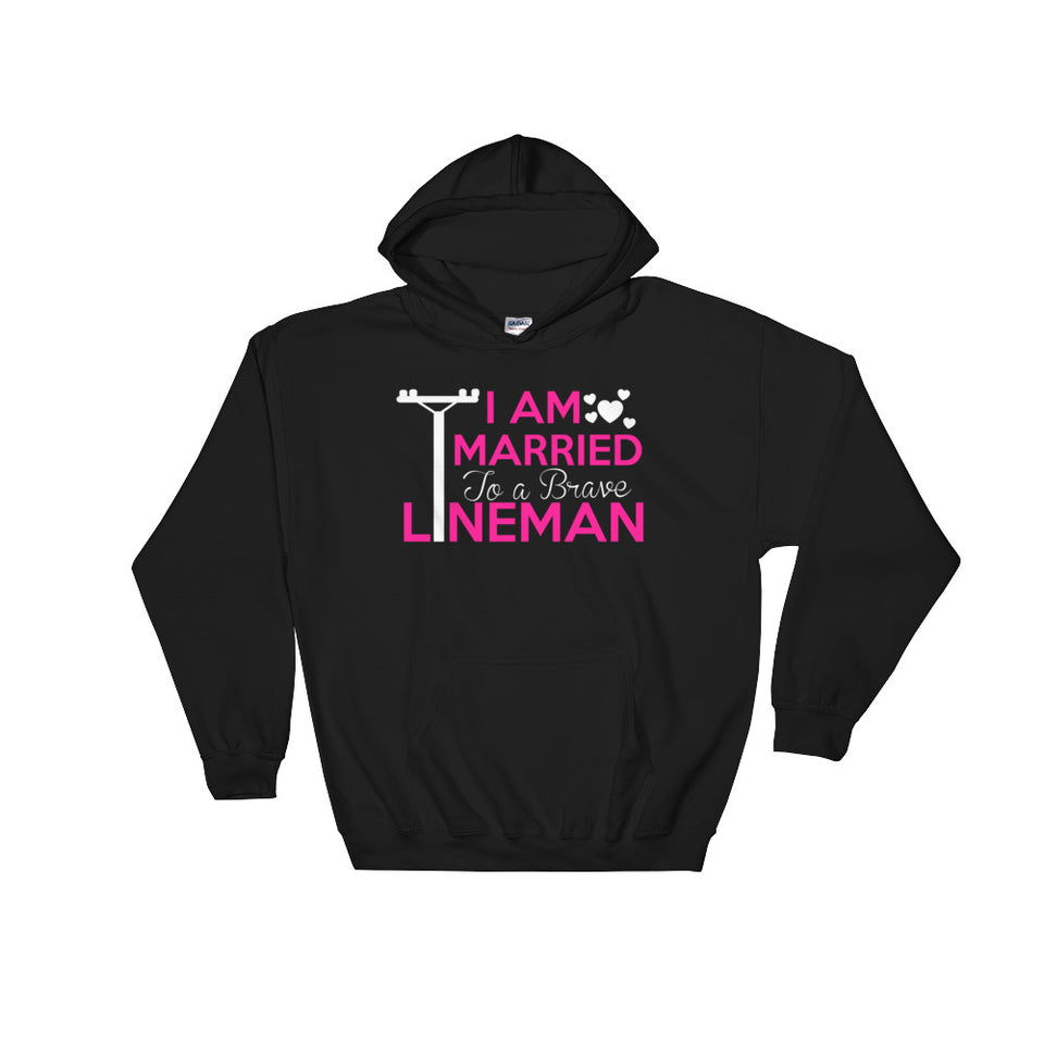 I Am Married to a Lineman Hoodie